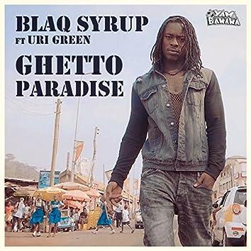 Ghetto Paradise (feat. Uri Green)