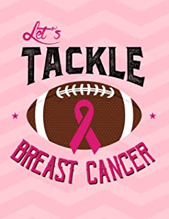Let's Tackle Breast Cancer: 2020 Weekly Planner Organizer Dated Calendar And ToDo List Tracker Notebook Breast Cancer Pink Ribbon