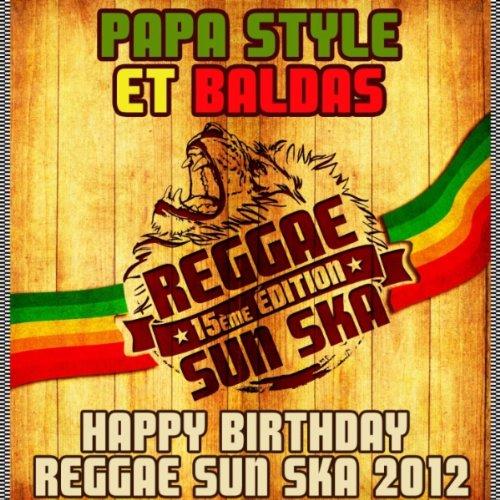 Happy Birthday Reggae Sun Ska 2012 (Francky Mouts Remix)