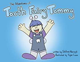 The Adventures of Tooth Fairy Tommy