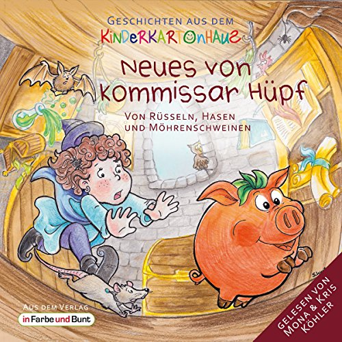 Neues von Kommissar Hüpf: Von Rüsseln, Hasen und Möhrenschweinen (Geschichten aus dem Kinderkartonhaus 2) audiobook cover art