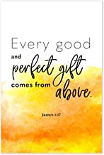 Every Good And Perfect Gift Comes From Above Poster - Bible Verse Art Print James 1:17