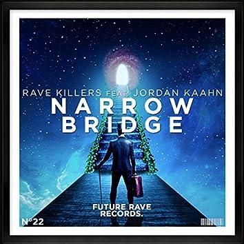Narrow Bridge (feat. Jordan Kaahn)