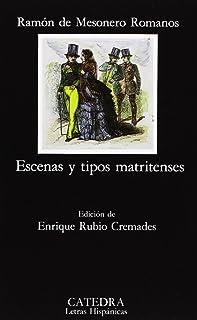 Escenas y tipos matritenses (Letras Hispánicas)