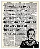 Inspirational Wall Art, Ruth Bader Ginsburg Quote: I Would Like To Be Remembered… Motivational Wall Art Posters - 8x10 Unframed, Positive Quotes Print, Unique Gift Idea for Home and Office Wall Décor
