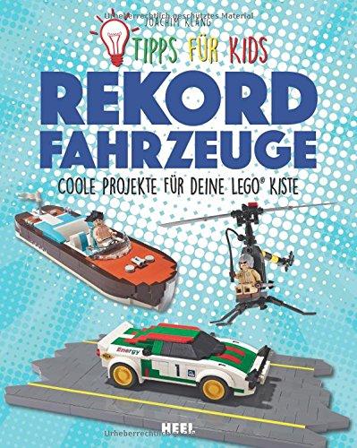 Rekordfahrzeuge: Coole Projekte für deine LEGO-Kiste