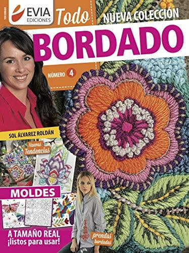 TODO BORDADO 4: nuevas tendencias (Spanish Edition)