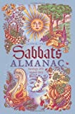 Llewellyn's Sabbats Almanac: Samhain 2011 to Mabon 2012 (Annuals - Sabbats Almanac)
