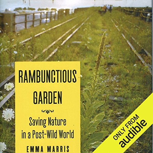 Rambunctious Garden audiobook cover art