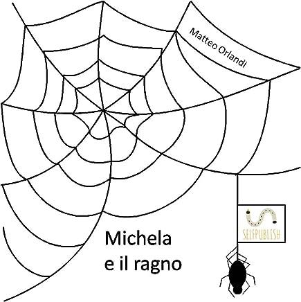 Michela e il ragno