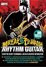 Guitar World -- Metal and Thrash Rhythm Guitar: Learn the Secret Techniques of Metal's Greatest Riffmasters [Italia]