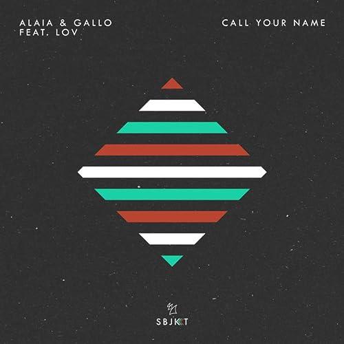 Risultati immagini per ALAIA E GALLO CALL YOUR NAME