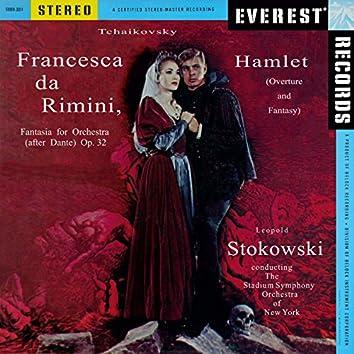 Tchaikovsky: Francesca da Rimini, Op. 32 & Hamlet, Op. 67