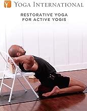 Restorative Yoga for Active Yogis