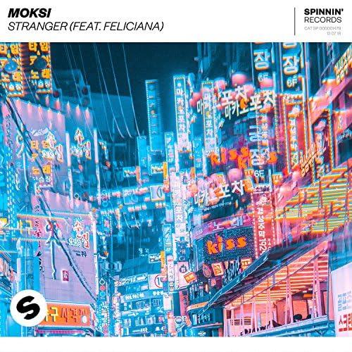 Moksi feat. Feliciana