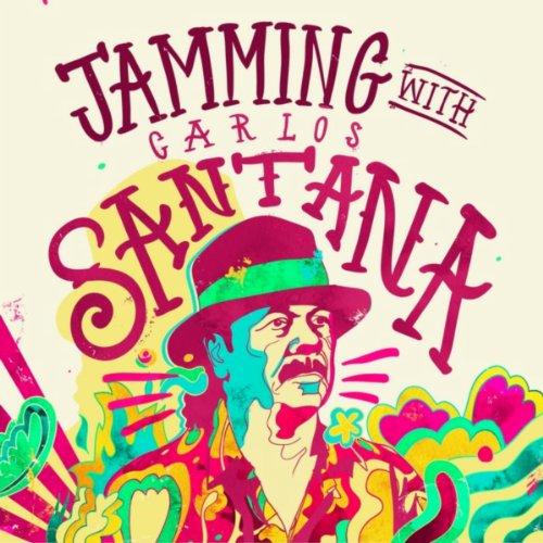 Jamming with Carlos Santana
