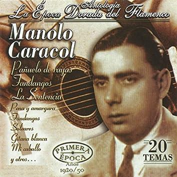 Manolo Caracol, La Época Dorada del Flamenco