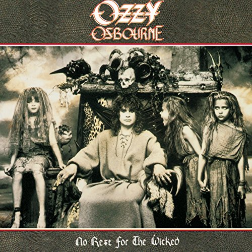 No Rest For The Wicked / Ozzy Osbourne