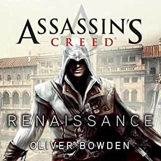 Renaissance     Assassin's Creed, Book 1              By:                                                                                                                                 Oliver Bowden                               Narrated by:                                                                                                                                 Gildart Jackson                      Length: 12 hrs and 44 mins     614 ratings     Overall 4.1