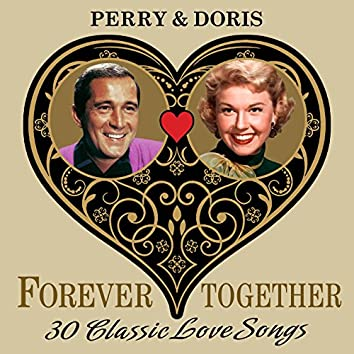 Perry & Doris (Forever Together) 30 Classic Love Songs