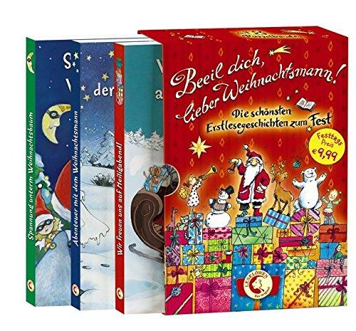 Beeil dich, lieber Weihnachtsmann!: Die schönsten Erstlesegeschichten zum Fest