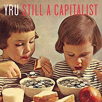 Still a Capitalist