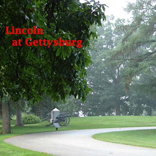 Lincoln at Gettysburg audiobook cover art