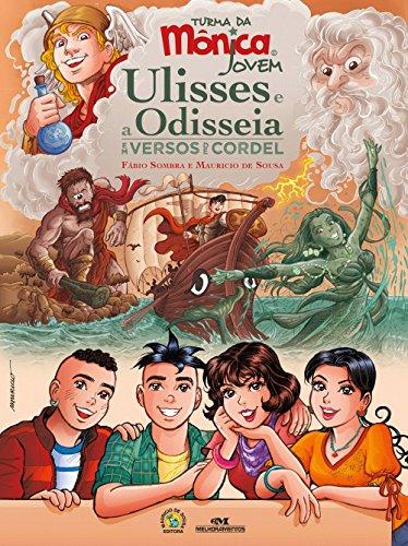 Turma da Mônica Jovem: Ulisses e a Odisseia em Versos de Cordel