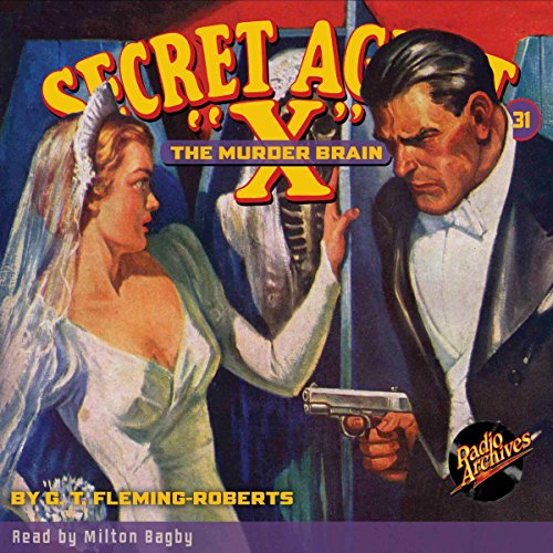 "Secret Agent ""X"" #31 audiobook cover art"