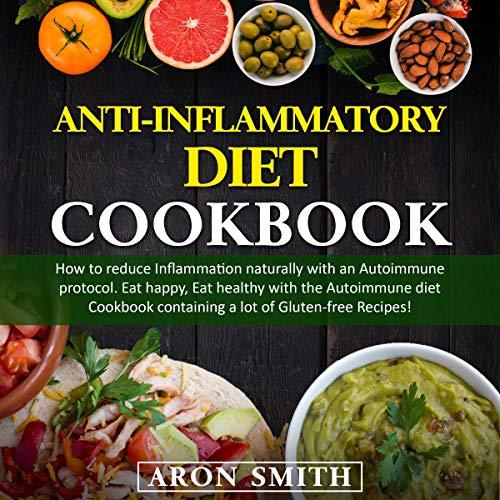 Anti-Inflammatory Diet Cookbook cover art