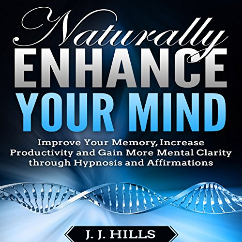 Naturally Enhance Your Mind audiobook cover art