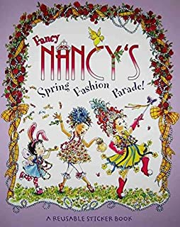 [(Fancy Nancy's Fashion Parade! : A Reusable Sticker Book)] [Illustrated by Robin Preiss Glasser ] published on (January, 2009)