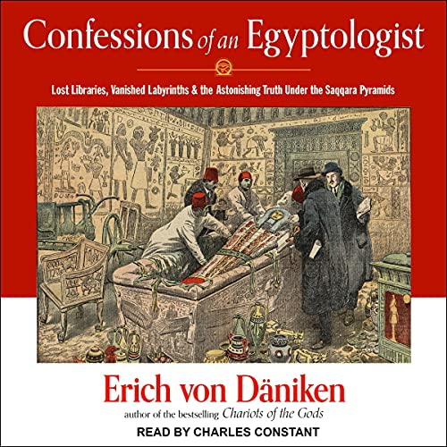 Confessions of an Egyptologist Audiobook By Erich von Daniken cover art