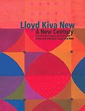 Lloyd Kiva New:  A New Century