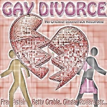 The Gay Divorce (Original Motion Picture Soundtrack)