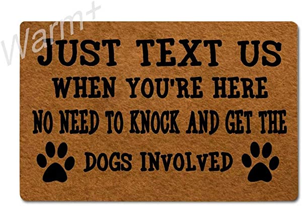 Warm Doormat Just Text Us When You Re Here No Need To Knock And Get The Dogs Involved Door Mat With Rubber Backing Home Decor Indoor Mats For Entry Front Floor Mats 23 6 X 15 7 Inches