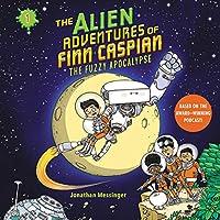 The Fuzzy Apocalypse (Alien Adventures of Finn Caspian)