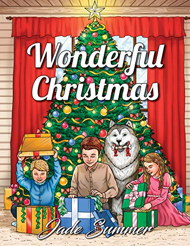 Wonderful Christmas: An Adult Coloring Book with Charming Christmas Scenes and Winter Holiday Fun (Christmas Coloring Books)