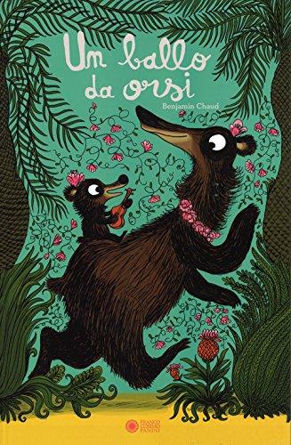 Un ballo da orsi. Ediz. illustrata