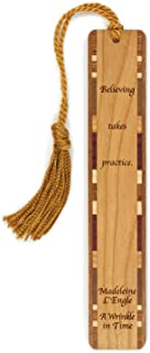 Engraved Wooden Bookmark - A Wrinkle in Time Quote by Madeleine L'Engle with Tassel - Search B076VX3472 to See Personalized Version.