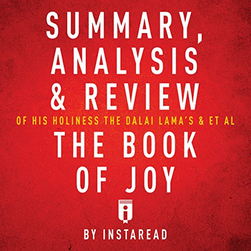 Summary, Analysis & Review of His Holiness the Dalai Lama's & Archbishop Desmond Tutu's The Book of Joy audiobook cover art
