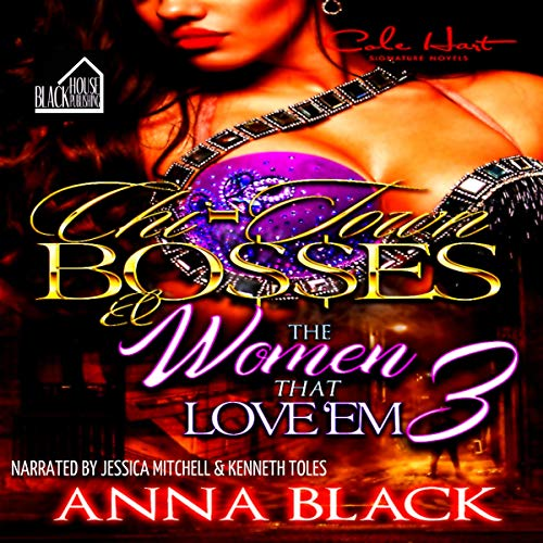 Chi-Town Bosses & the Women That Love 'Em Book 3: Malice and Grace audiobook cover art