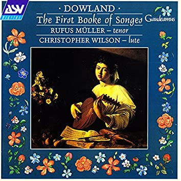 Dowland: The First Booke of Songes