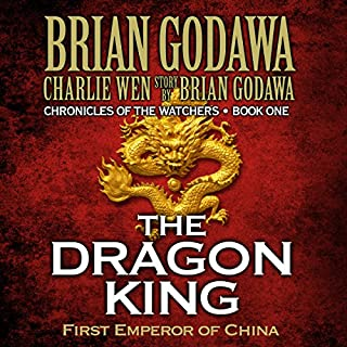 The Dragon King: First Emperor of China audiobook cover art