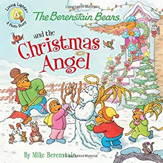 The Berenstain Bears and the Christmas Angel (Berenstain Bears/Living Lights)