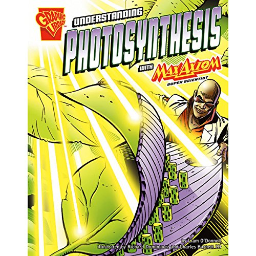 Understanding Photosynthesis with Max Axiom, Super Scientist audiobook cover art