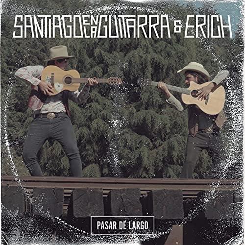 Santiago En La Guitarra & Erich