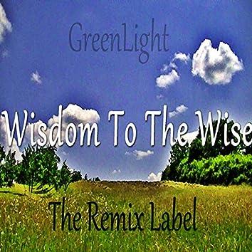 Wisdom to the Wise (Vibrant Techhouse Music Mix)