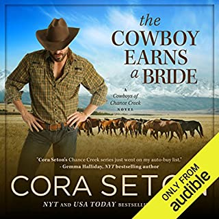 The Cowboy Earns a Bride                   By:                                                                                                                                 Cora Seton                               Narrated by:                                                                                                                                 Amy Rubinate                      Length: 7 hrs and 38 mins     178 ratings     Overall 4.6