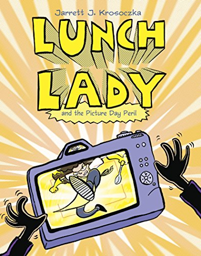 Lunch Lady and the Picture Day Peril: Lunch Lady #8 (English Edition)